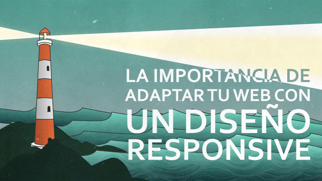 la_importancia_de_adaptar_tu_web_con_un_diseno_responsive
